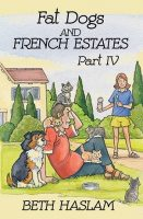 Fat Dogs and French Estates - 4